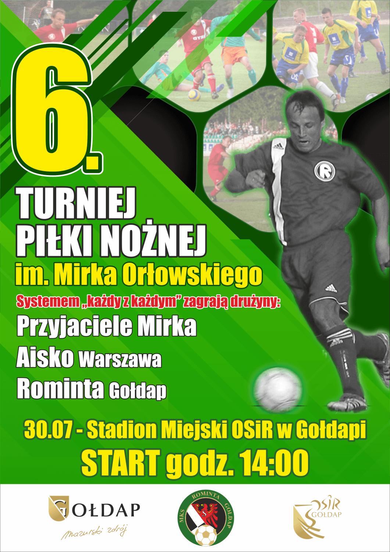 29 lipca - VI Turniej im. Mirka Orłowskiego (nowy termin)