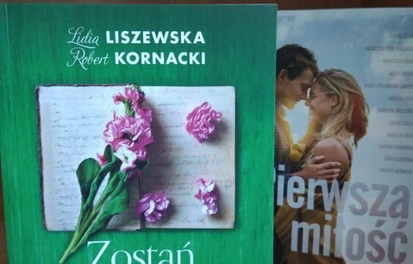 Zostań ze mną. Liszewska, Kornacki – z dedykacją od autorki